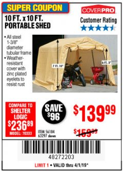 Harbor Freight Coupon 10 FT. X 10 FT. PORTABLE SHED Lot No. 63297 Expired: 4/1/19 - $139.99