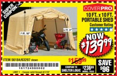 Harbor Freight Coupon 10 FT. X 10 FT. PORTABLE SHED Lot No. 63297 EXPIRES: 6/1/19 - $139.99