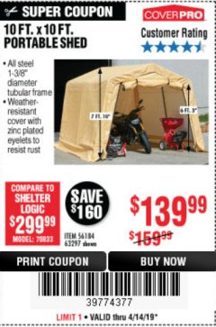 Harbor Freight Coupon 10 FT. X 10 FT. PORTABLE SHED Lot No. 63297 Expired: 4/14/19 - $139.99