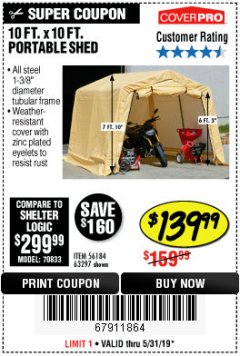 Harbor Freight Coupon 10 FT. X 10 FT. PORTABLE SHED Lot No. 63297 Expired: 5/31/19 - $139.99