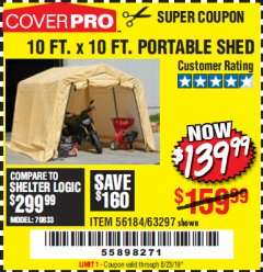 Harbor Freight Coupon 10 FT. X 10 FT. PORTABLE SHED Lot No. 63297 Valid Thru: 8/23/19 - $139.99