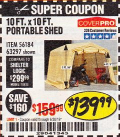 Harbor Freight Coupon 10 FT. X 10 FT. PORTABLE SHED Lot No. 63297 Expired: 6/30/19 - $139.99