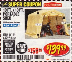 Harbor Freight Coupon 10 FT. X 10 FT. PORTABLE SHED Lot No. 63297 Expired: 7/31/19 - $139.99
