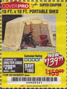 Harbor Freight Coupon 10 FT. X 10 FT. PORTABLE SHED Lot No. 63297 Valid Thru: 10/7/19 - $139.99