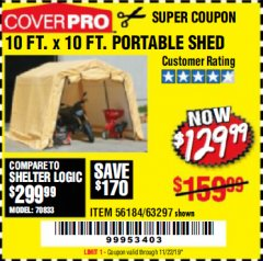 Harbor Freight Coupon 10 FT. X 10 FT. PORTABLE SHED Lot No. 63297 Valid Thru: 11/22/19 - $129.99