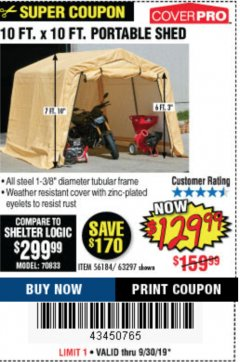 Harbor Freight Coupon COVERPRO 10 FT. X 10 FT. PORTABLE SHED Lot No. 63297 Expired: 9/30/19 - $129.99