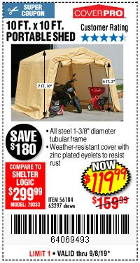 Harbor Freight Coupon COVERPRO 10 FT. X 10 FT. PORTABLE SHED Lot No. 63297 Expired: 9/8/19 - $119.99