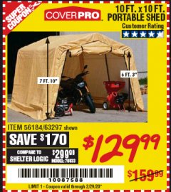 Harbor Freight Coupon COVERPRO 10 FT. X 10 FT. PORTABLE SHED Lot No. 63297 Valid Thru: 2/29/20 - $129.99