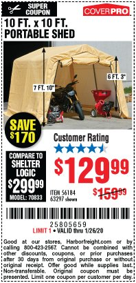 Harbor Freight Coupon COVERPRO 10 FT. X 10 FT. PORTABLE SHED Lot No. 63297 Valid Thru: 1/26/20 - $129.99