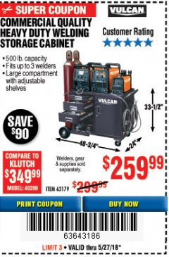Harbor Freight Coupon COMMERCIAL QUALITY HEAVY DUTY WELDING CABINET Lot No. 63179 Expired: 5/27/18 - $259.99