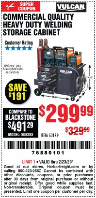 Harbor Freight Coupon VULCAN COMMERCIAL QUALITY HEAVY DUTY WELDING CABINET Lot No. 63179 Expired: 2/23/20 - $299.99