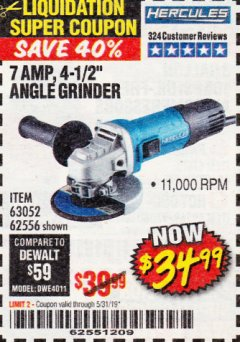 "Harbor Freight Coupon HERCULES 4-1/2"" ANGLE GRINDER MODEL HE61S Lot No. 63052/62556 EXPIRES: 5/31/19 - $34.99"
