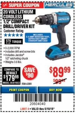 "Harbor Freight Coupon HERCULES 20 VOLT LITHIUM CORDLESS 1/2"" COMPACT DRILL/DRIVER KIT Lot No. 63381 Expired: 6/10/18 - $89.99"