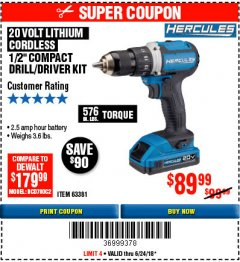 "Harbor Freight Coupon HERCULES 20 VOLT LITHIUM CORDLESS 1/2"" COMPACT DRILL/DRIVER KIT Lot No. 63381 Expired: 6/24/18 - $89.99"