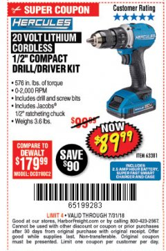 "Harbor Freight Coupon HERCULES 20 VOLT LITHIUM CORDLESS 1/2"" COMPACT DRILL/DRIVER KIT Lot No. 63381 Expired: 7/31/18 - $89.99"