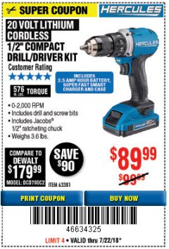 "Harbor Freight Coupon HERCULES 20 VOLT LITHIUM CORDLESS 1/2"" COMPACT DRILL/DRIVER KIT Lot No. 63381 Expired: 7/22/18 - $89.99"