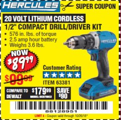 "Harbor Freight Coupon HERCULES 20 VOLT LITHIUM CORDLESS 1/2"" COMPACT DRILL/DRIVER KIT Lot No. 63381 Expired: 10/26/18 - $89.99"