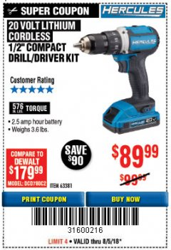 "Harbor Freight Coupon HERCULES 20 VOLT LITHIUM CORDLESS 1/2"" COMPACT DRILL/DRIVER KIT Lot No. 63381 Expired: 8/5/18 - $89.99"