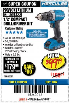 "Harbor Freight Coupon HERCULES 20 VOLT LITHIUM CORDLESS 1/2"" COMPACT DRILL/DRIVER KIT Lot No. 63381 Expired: 9/30/18 - $99.99"