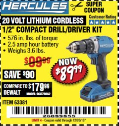 "Harbor Freight Coupon HERCULES 20 VOLT LITHIUM CORDLESS 1/2"" COMPACT DRILL/DRIVER KIT Lot No. 63381 Expired: 12/20/18 - $89.99"