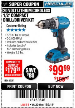 "Harbor Freight Coupon HERCULES 20 VOLT LITHIUM CORDLESS 1/2"" COMPACT DRILL/DRIVER KIT Lot No. 63381 Expired: 12/2/18 - $99.99"