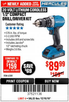 "Harbor Freight Coupon HERCULES 20 VOLT LITHIUM CORDLESS 1/2"" COMPACT DRILL/DRIVER KIT Lot No. 63381 Expired: 12/16/18 - $89.99"