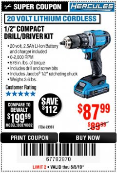 "Harbor Freight Coupon HERCULES 20 VOLT LITHIUM CORDLESS 1/2"" COMPACT DRILL/DRIVER KIT Lot No. 63381 Expired: 5/5/19 - $87.99"