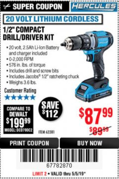 "Harbor Freight Coupon HERCULES 20 VOLT LITHIUM CORDLESS 1/2"" COMPACT DRILL/DRIVER KIT Lot No. 63381 Expired: 5/31/19 - $87.99"