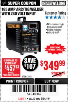 Harbor Freight Coupon 165 AMP ARC/TIG WELDER WITH 240 VOLT INPUT Lot No. 62486 Expired: 2/24/19 - $349.99