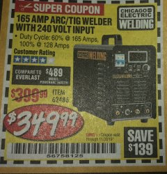 Harbor Freight Coupon 165 AMP ARC/TIG WELDER WITH 240 VOLT INPUT Lot No. 62486 Expired: 11/30/19 - $349.99