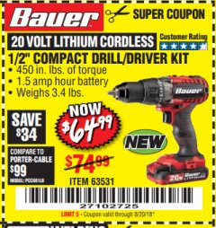 "Harbor Freight Coupon BAUER 20 VOLT CORDLESS 1/2"" COMPACT DRILL/DRIVER KIT Lot No. 63531 Expired: 8/20/18 - $64.99"