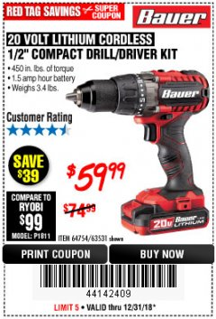 "Harbor Freight Coupon BAUER 20 VOLT CORDLESS 1/2"" COMPACT DRILL/DRIVER KIT Lot No. 63531 Expired: 12/31/18 - $59.99"