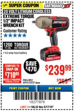 "Harbor Freight Coupon EARTHQUAKE XT 20 VOLT CORDLESS EXTREME TORQUE 1/2"" IMPACT WRENCH KIT Lot No. 63852/63537/64195 Expired: 6/17/18 - $239.99"