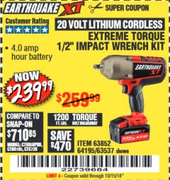 "Harbor Freight Coupon EARTHQUAKE XT 20 VOLT CORDLESS EXTREME TORQUE 1/2"" IMPACT WRENCH KIT Lot No. 63852/63537/64195 Expired: 10/15/18 - $239.99"