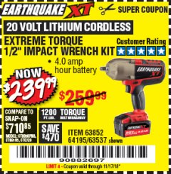 "Harbor Freight Coupon EARTHQUAKE XT 20 VOLT CORDLESS EXTREME TORQUE 1/2"" IMPACT WRENCH KIT Lot No. 63852/63537/64195 Expired: 11/17/18 - $239.99"