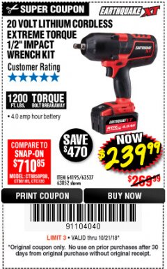"Harbor Freight Coupon EARTHQUAKE XT 20 VOLT CORDLESS EXTREME TORQUE 1/2"" IMPACT WRENCH KIT Lot No. 63852/63537/64195 Expired: 10/21/18 - $239.99"