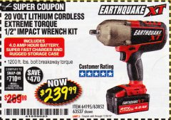 "Harbor Freight Coupon EARTHQUAKE XT 20 VOLT CORDLESS EXTREME TORQUE 1/2"" IMPACT WRENCH KIT Lot No. 63852/63537/64195 Expired: 11/30/18 - $239.99"
