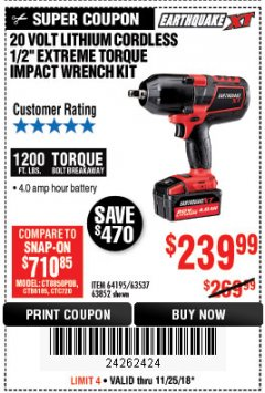 "Harbor Freight Coupon EARTHQUAKE XT 20 VOLT CORDLESS EXTREME TORQUE 1/2"" IMPACT WRENCH KIT Lot No. 63852/63537/64195 Expired: 11/25/18 - $239.99"