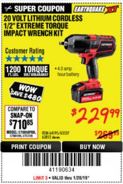 "Harbor Freight Coupon EARTHQUAKE XT 20 VOLT CORDLESS EXTREME TORQUE 1/2"" IMPACT WRENCH KIT Lot No. 63852/63537/64195 Expired: 1/20/19 - $229.99"