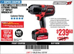 "Harbor Freight Coupon EARTHQUAKE XT 20 VOLT CORDLESS EXTREME TORQUE 1/2"" IMPACT WRENCH KIT Lot No. 63852/63537/64195 Expired: 1/27/19 - $239.6"