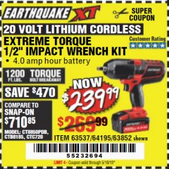 "Harbor Freight Coupon EARTHQUAKE XT 20 VOLT CORDLESS EXTREME TORQUE 1/2"" IMPACT WRENCH KIT Lot No. 63852/63537/64195 Expired: 5/18/19 - $239.99"