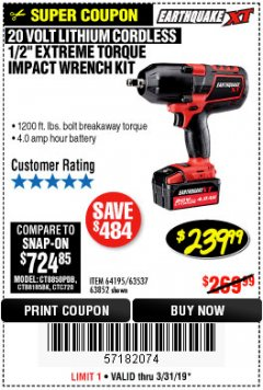 "Harbor Freight Coupon EARTHQUAKE XT 20 VOLT CORDLESS EXTREME TORQUE 1/2"" IMPACT WRENCH KIT Lot No. 63852/63537/64195 Expired: 3/31/19 - $239.99"