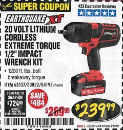 "Harbor Freight Coupon EARTHQUAKE XT 20 VOLT CORDLESS EXTREME TORQUE 1/2"" IMPACT WRENCH KIT Lot No. 63852/63537/64195 Expired: 4/30/19 - $239.99"