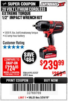 "Harbor Freight Coupon EARTHQUAKE XT 20 VOLT CORDLESS EXTREME TORQUE 1/2"" IMPACT WRENCH KIT Lot No. 63852/63537/64195 Expired: 3/24/19 - $239.99"