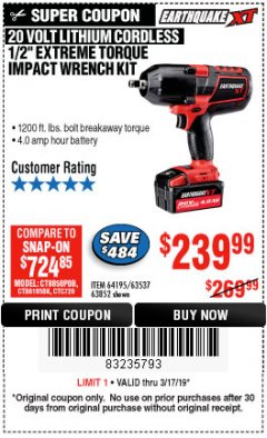 "Harbor Freight Coupon EARTHQUAKE XT 20 VOLT CORDLESS EXTREME TORQUE 1/2"" IMPACT WRENCH KIT Lot No. 63852/63537/64195 Expired: 3/17/19 - $239.99"