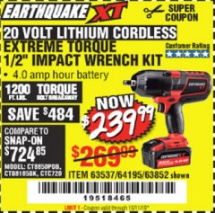 "Harbor Freight Coupon EARTHQUAKE XT 20 VOLT CORDLESS EXTREME TORQUE 1/2"" IMPACT WRENCH KIT Lot No. 63852/63537/64195 Expired: 10/1/19 - $239.99"