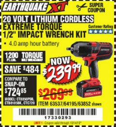 "Harbor Freight Coupon EARTHQUAKE XT 20 VOLT CORDLESS EXTREME TORQUE 1/2"" IMPACT WRENCH KIT Lot No. 63852/63537/64195 Expired: 10/14/19 - $239.99"