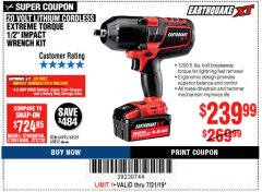 "Harbor Freight Coupon EARTHQUAKE XT 20 VOLT CORDLESS EXTREME TORQUE 1/2"" IMPACT WRENCH KIT Lot No. 63852/63537/64195 Expired: 7/21/19 - $239.99"