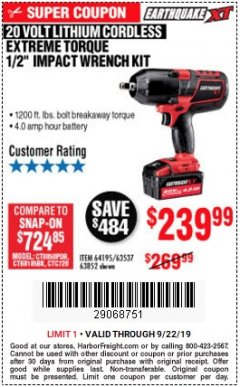 "Harbor Freight Coupon EARTHQUAKE XT 20 VOLT CORDLESS EXTREME TORQUE 1/2"" IMPACT WRENCH KIT Lot No. 63852/63537/64195 Expired: 9/22/19 - $239.99"