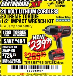 "Harbor Freight Coupon EARTHQUAKE XT 20 VOLT CORDLESS EXTREME TORQUE 1/2"" IMPACT WRENCH KIT Lot No. 63852/63537/64195 Expired: 11/26/19 - $239.99"